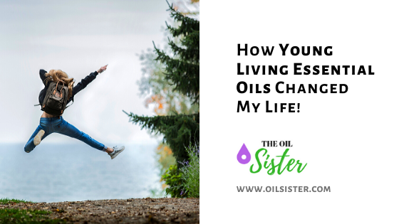 essential oils changed our lives